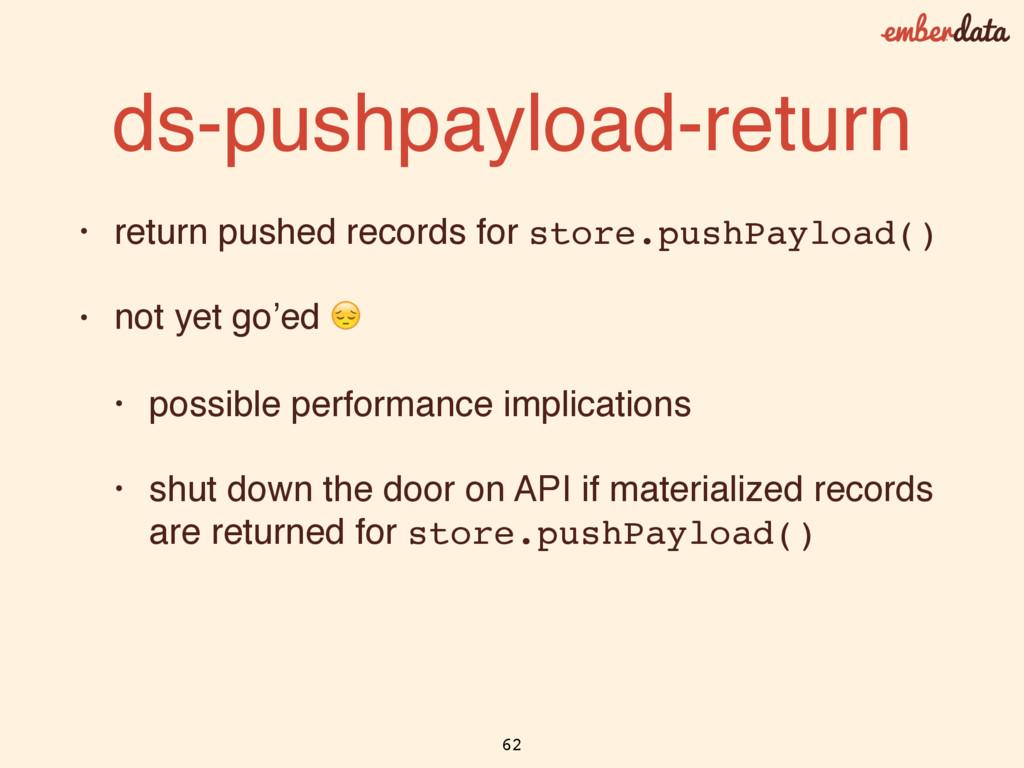 ds-pushpayload-return • return pushed records f...