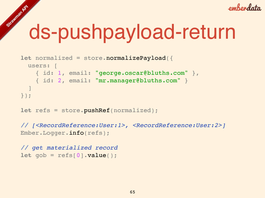 ds-pushpayload-return let normalized = store.no...