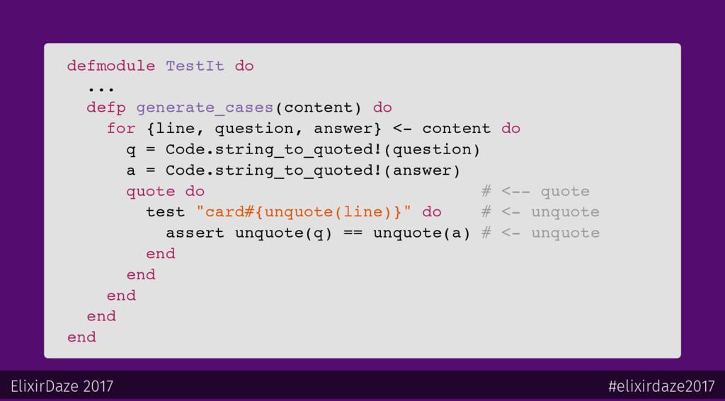 defmodule TestIt do ... defp generate_cases(con...