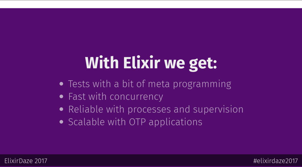 With Elixir we get: Tests with a bit of meta pr...