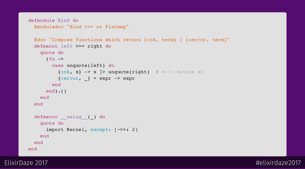 """defmodule Bind do @moduledoc """"Bind >>= or Flatm..."""
