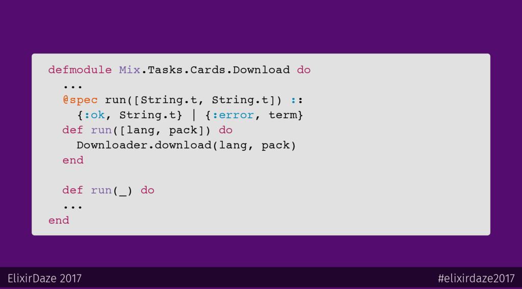 defmodule Mix.Tasks.Cards.Download do ... @spec...