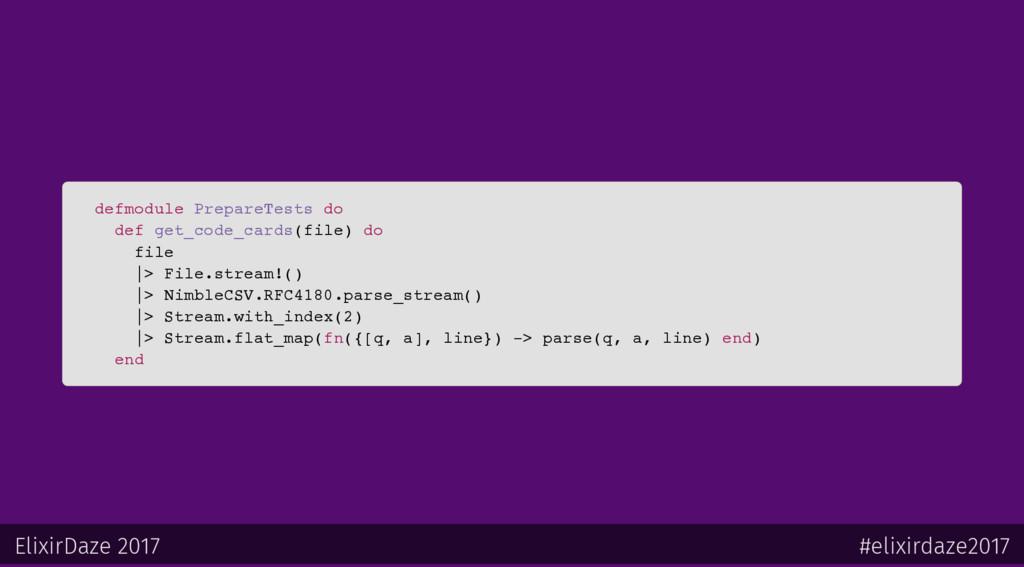 defmodule PrepareTests do def get_code_cards(fi...