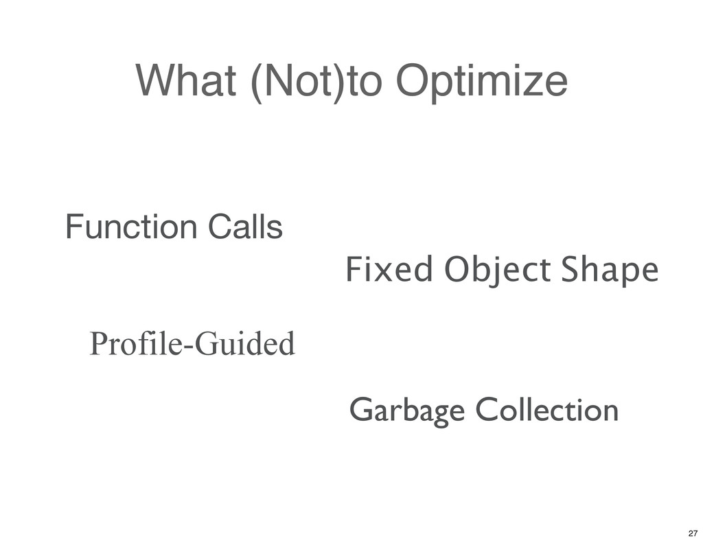 What (Not)to Optimize Function Calls Garbage Co...