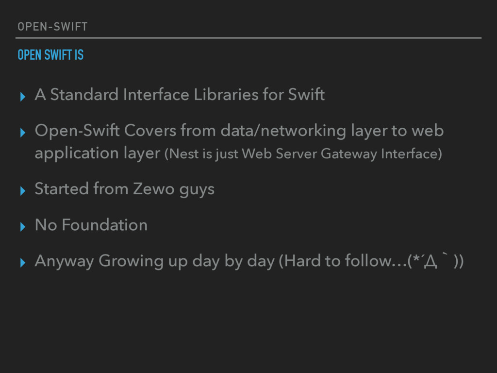 OPEN-SWIFT ▸ A Standard Interface Libraries for...