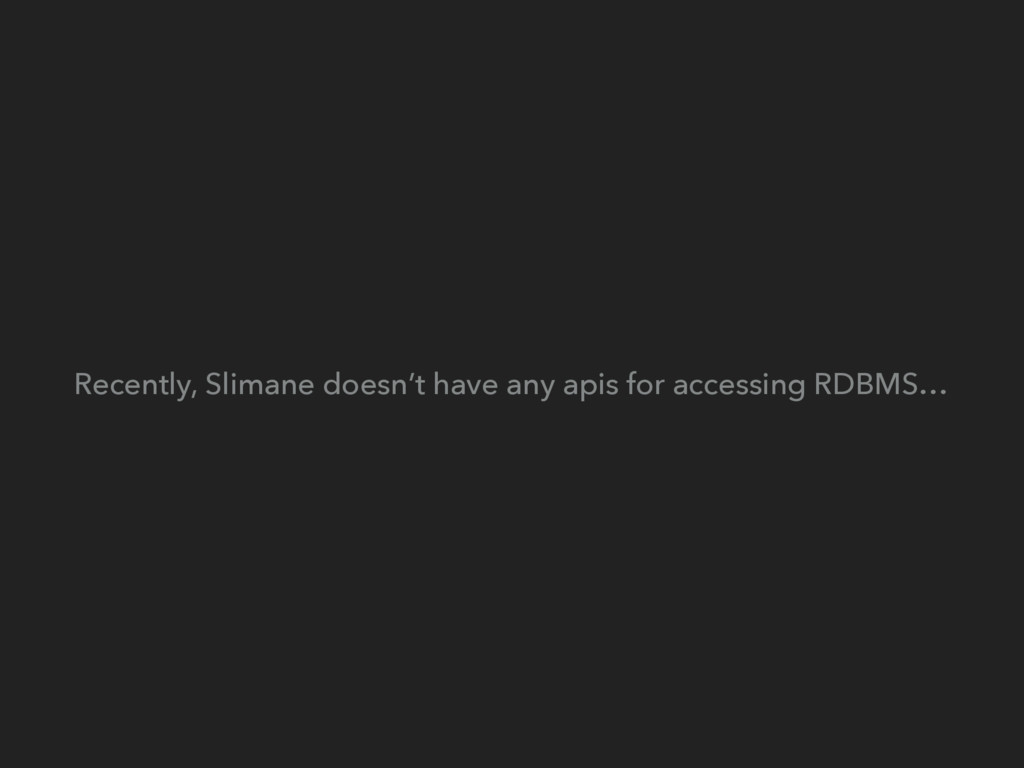 Recently, Slimane doesn't have any apis for acc...