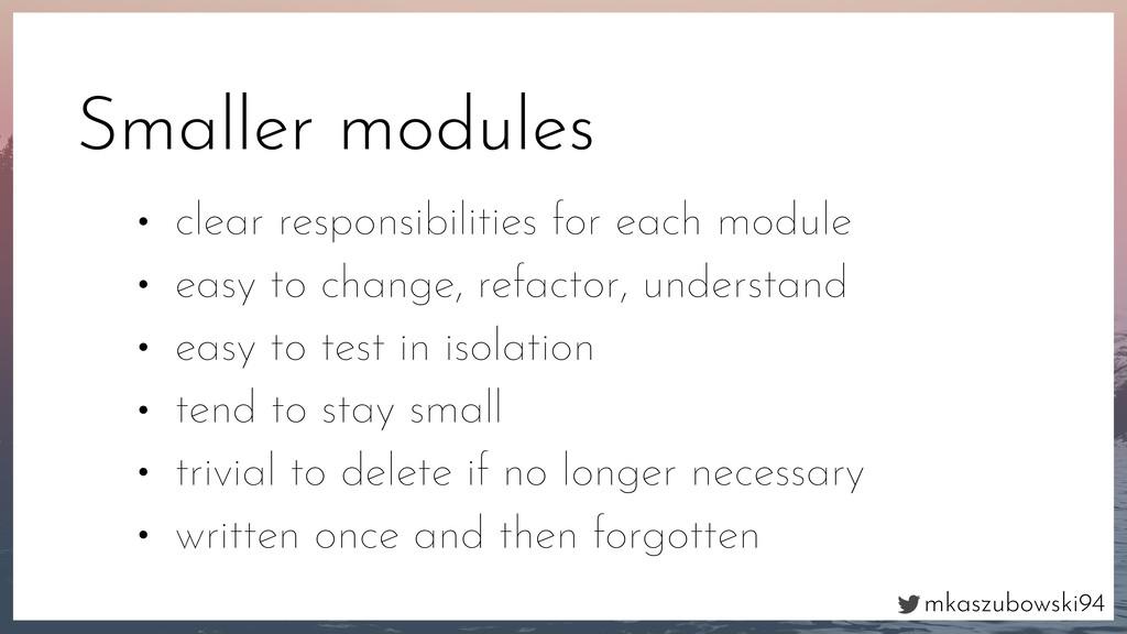 mkaszubowski94 Smaller modules • clear responsi...