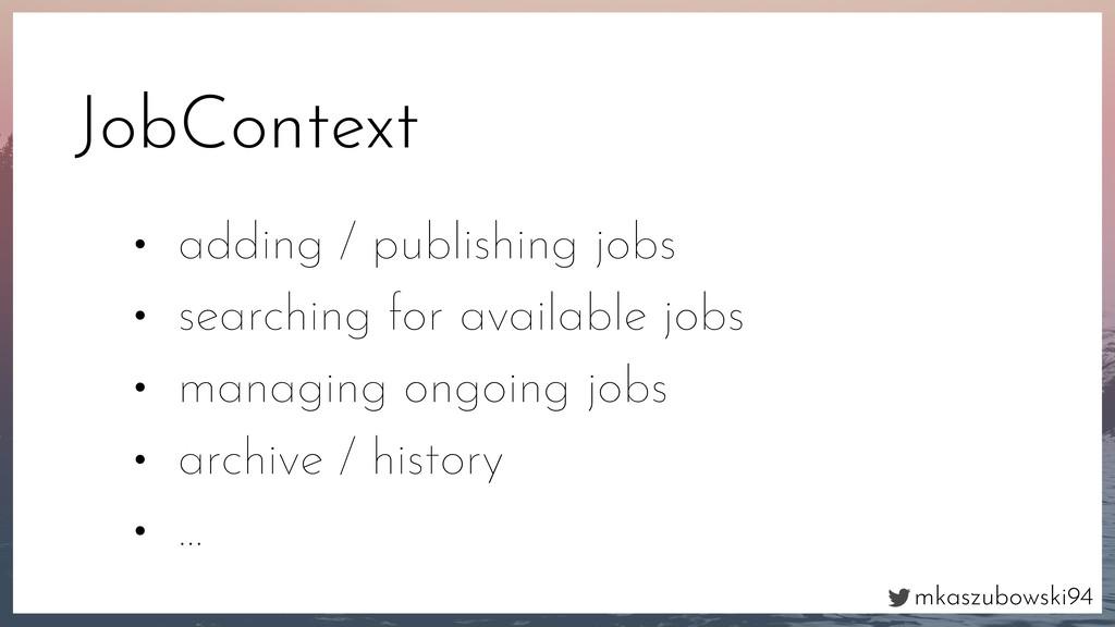mkaszubowski94 JobContext • adding / publishing...