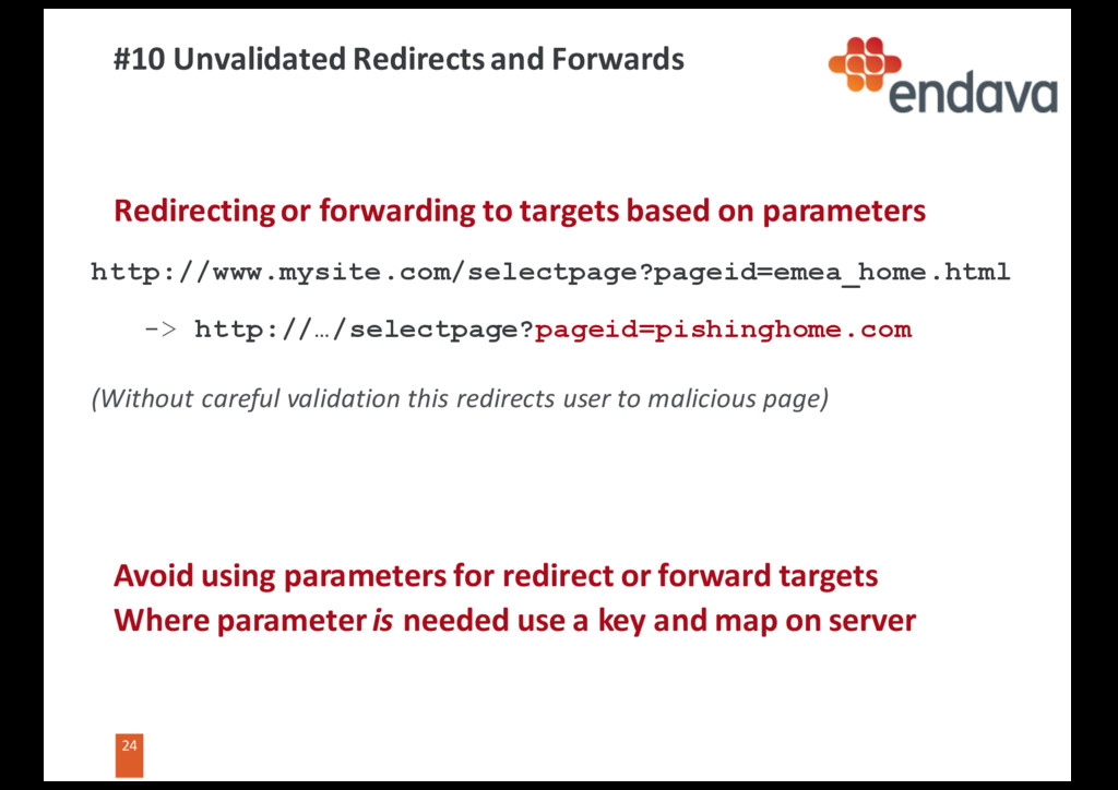 24 24 #10 Unvalidated Redirects and Forwards Re...