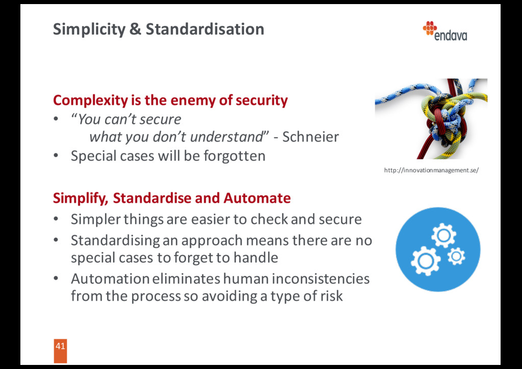 41 41 Simplicity & Standardisation Complexity i...