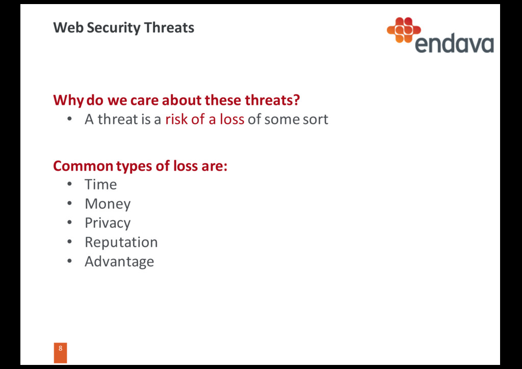 8 8 Web Security Threats Why do we care about t...