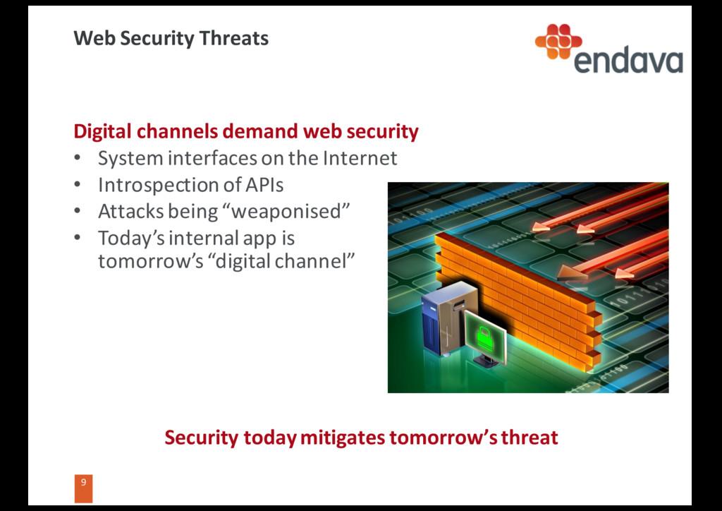 9 Web Security Threats Security today mitigates...