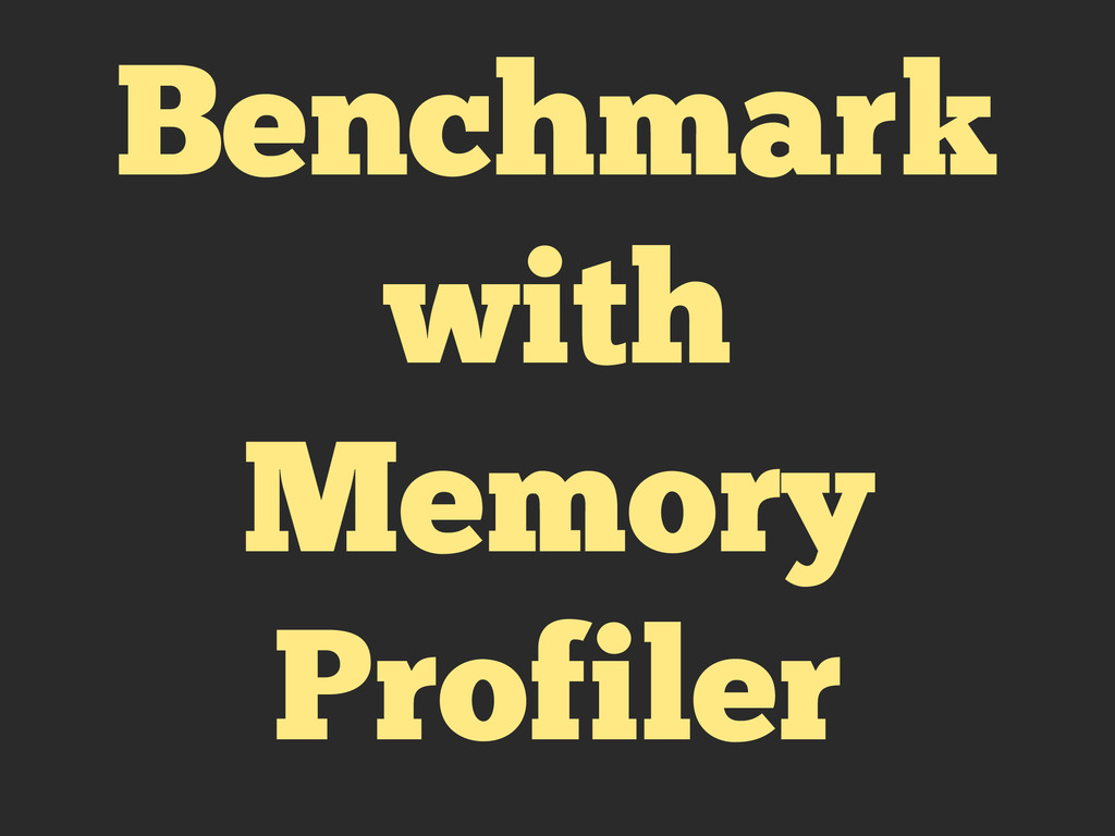 Benchmark with Memory Profiler