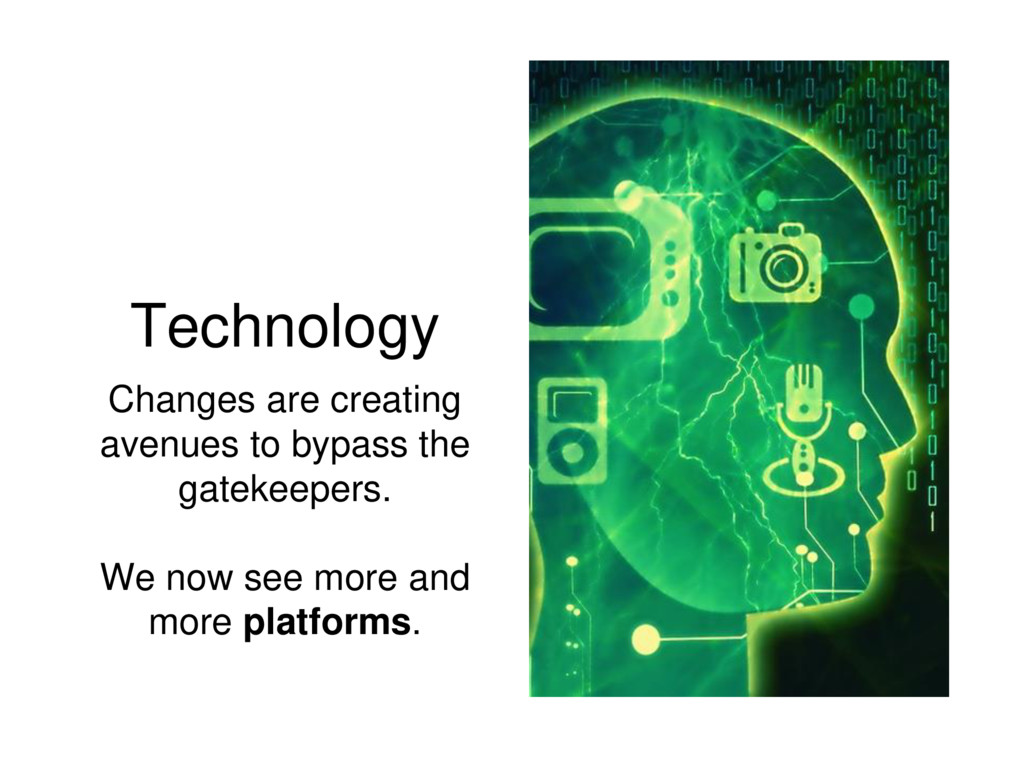 Technology Changes are creating avenues to bypa...