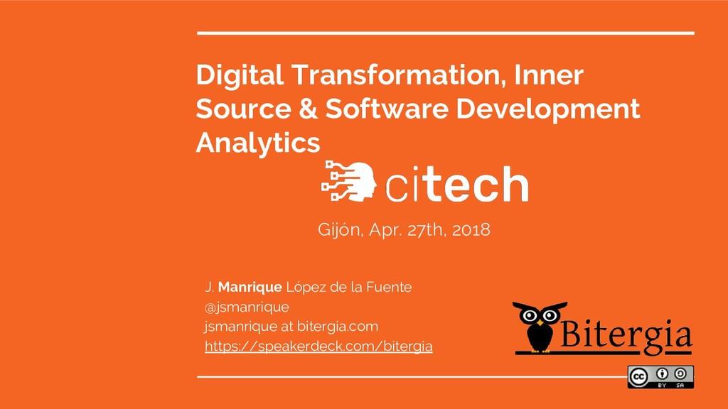 Digital Transformation, Inner Source & Software...