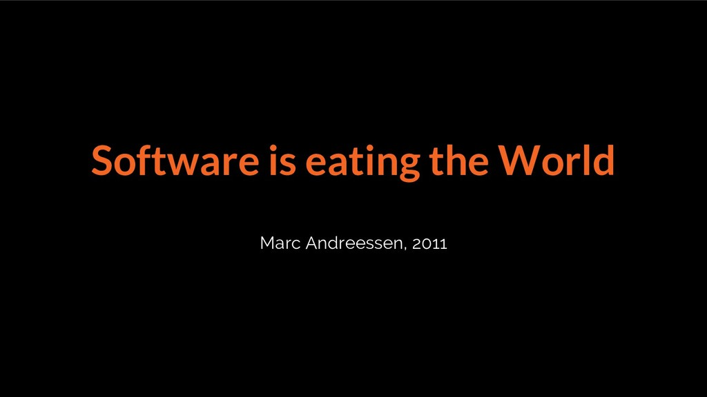 Software is eating the World Marc Andreessen, 2...