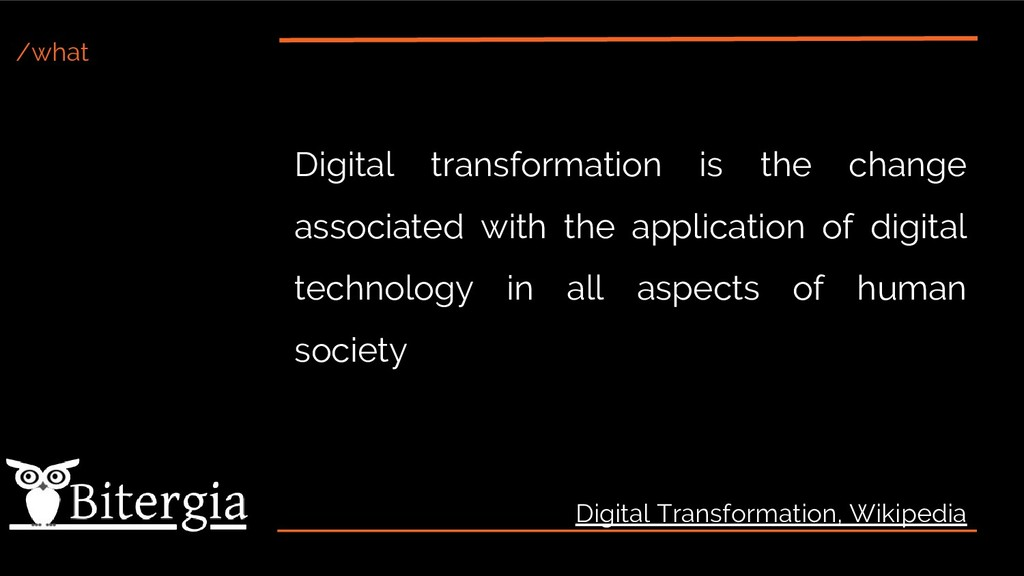 /what Digital transformation is the change asso...