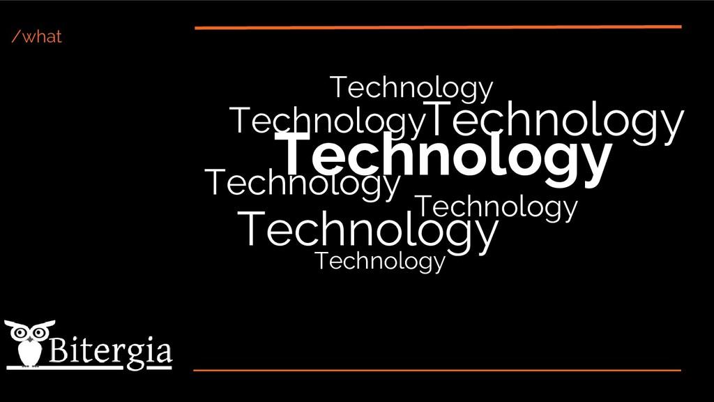 /what Technology Technology Technology Technolo...