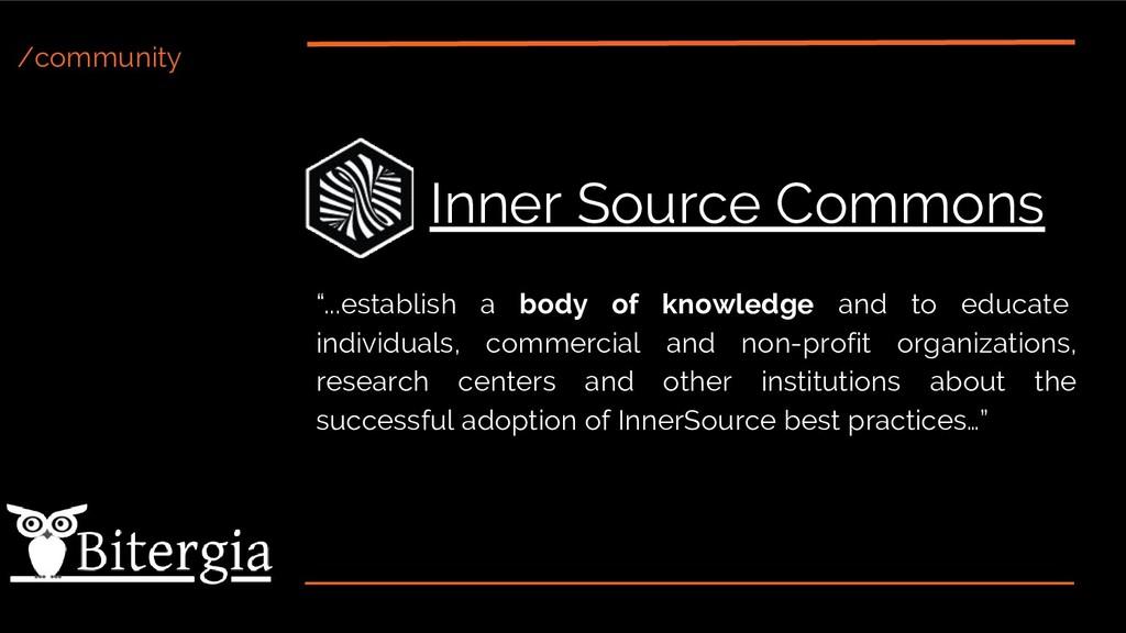 "/community Inner Source Commons ""...establish a..."