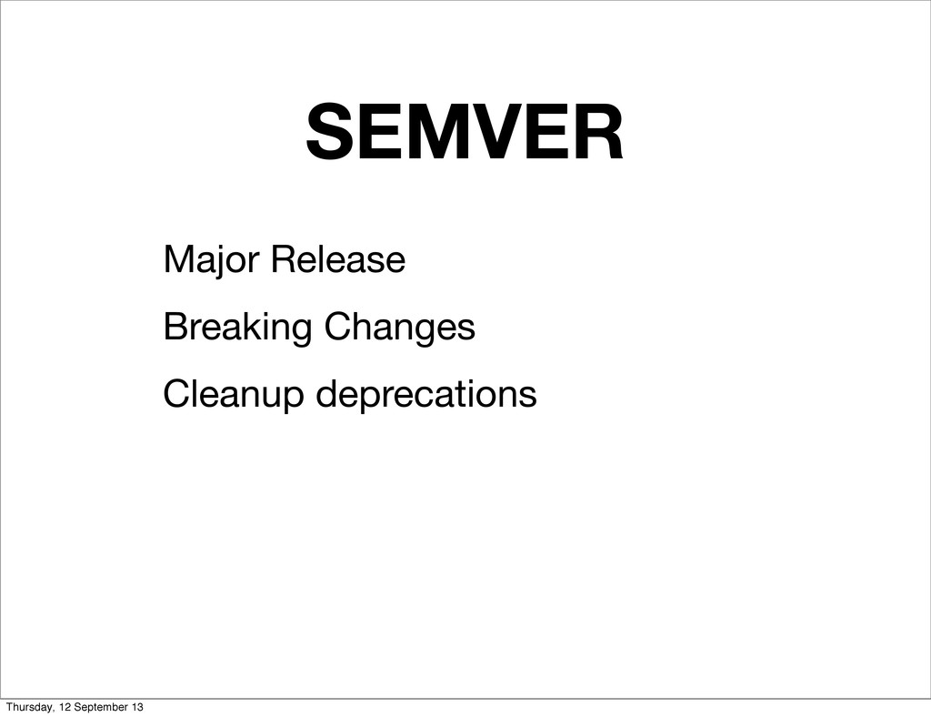 SEMVER Major Release Breaking Changes Cleanup d...