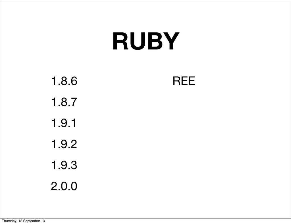 RUBY 1.8.6 1.8.7 1.9.1 1.9.2 1.9.3 2.0.0 REE Th...