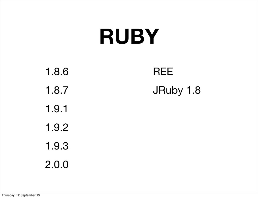 RUBY 1.8.6 1.8.7 1.9.1 1.9.2 1.9.3 2.0.0 REE JR...