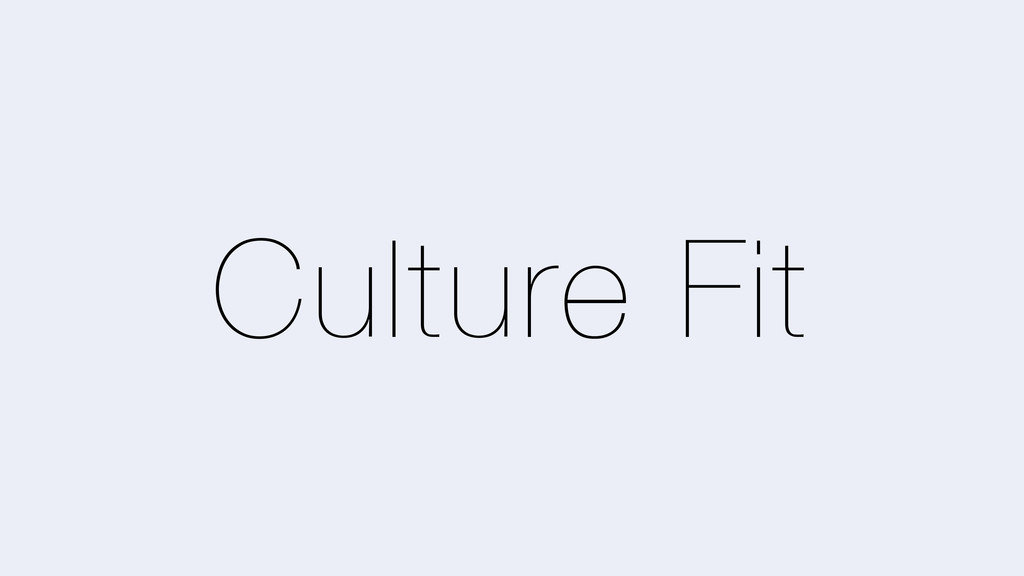 Culture Fit