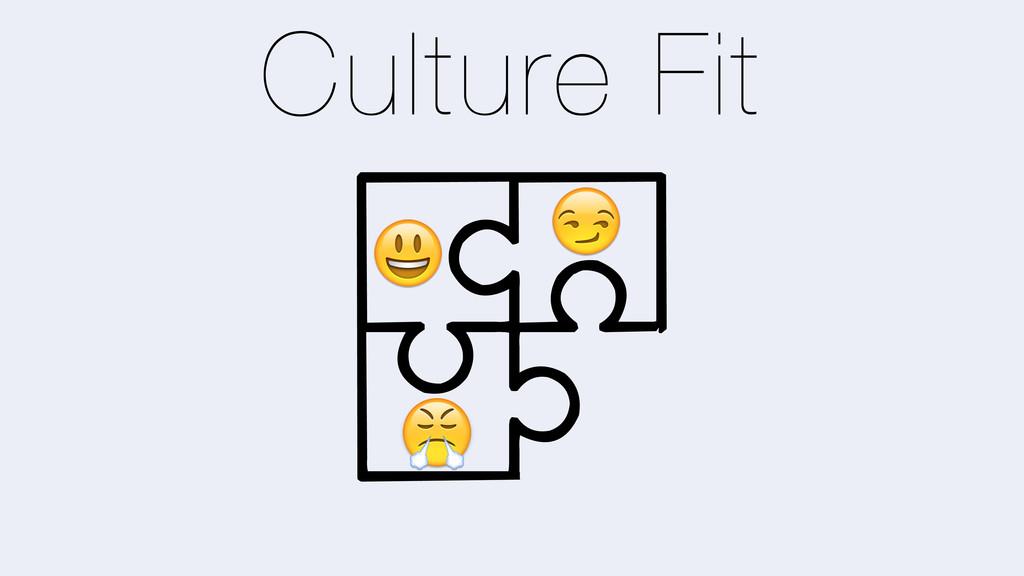 Culture Fit ? D E