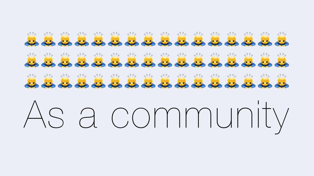 As a community 0000000000000000 000000000000000...