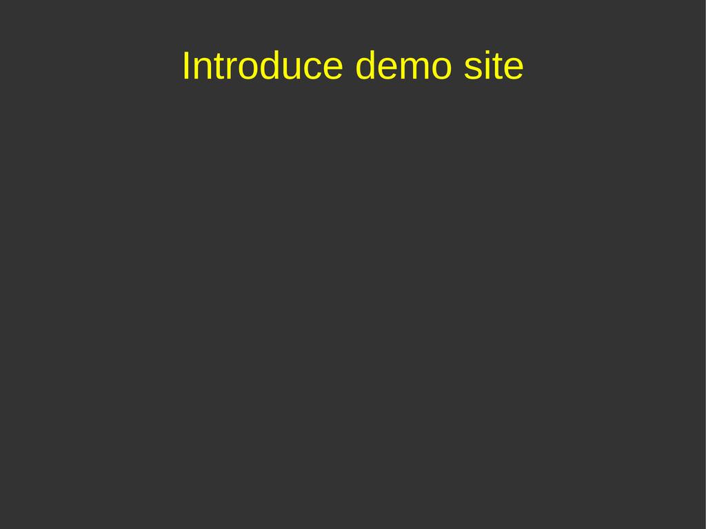 Introduce demo site