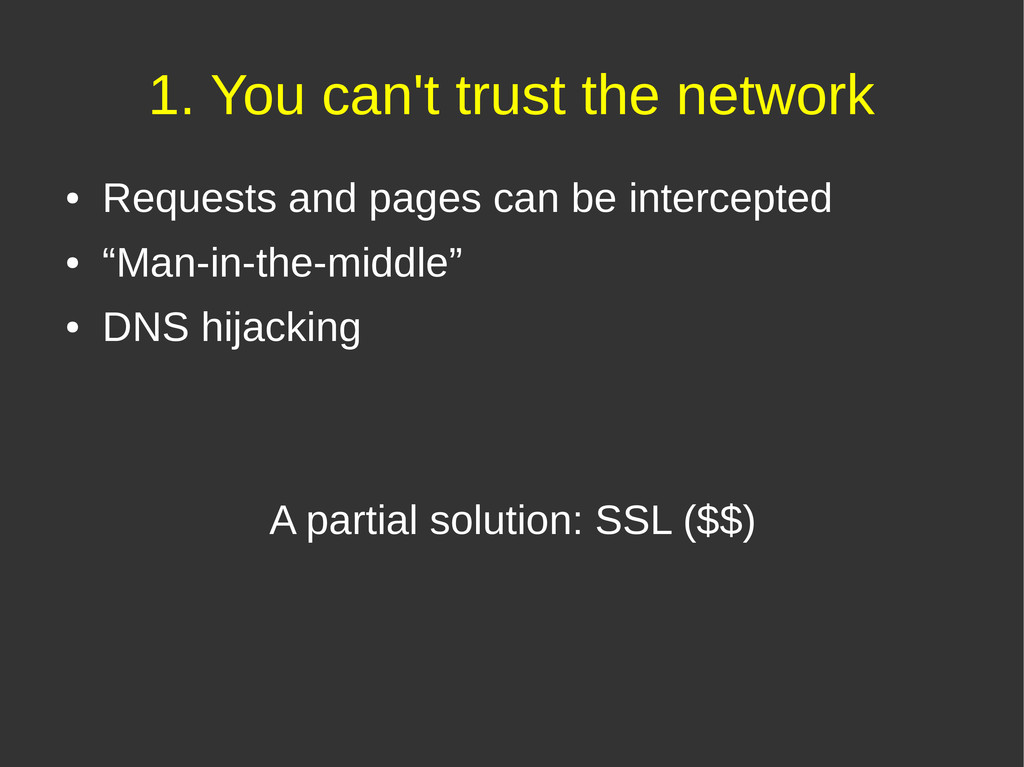 1. You can't trust the network ● Requests and p...
