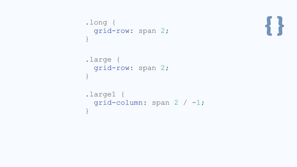 { } .large { grid-row: span 2; } .long { grid-r...