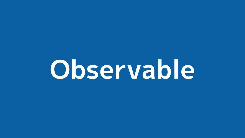 Observable