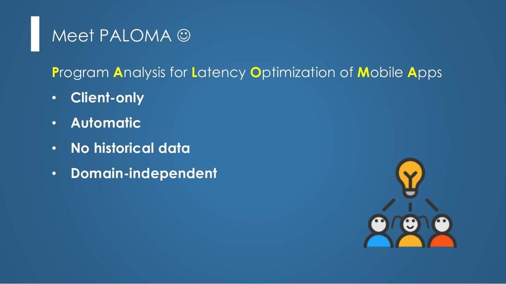 Meet PALOMA J Program Analysis for Latency Opti...