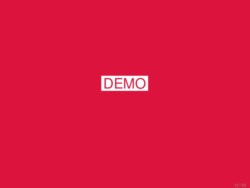 CLICS 1.0 Interface DEMO 12 / 33