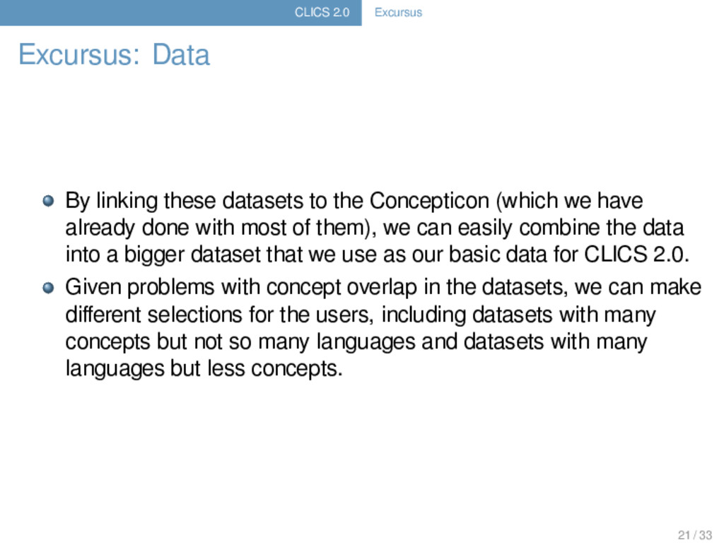 CLICS 2.0 Excursus Excursus: Data By linking th...