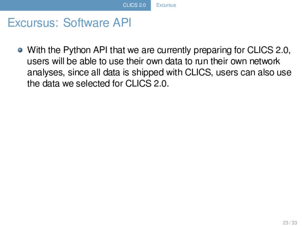 CLICS 2.0 Excursus Excursus: Software API With ...