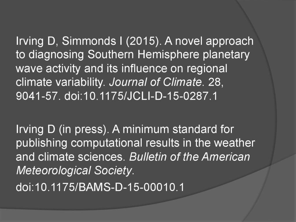 Irving D, Simmonds I (2015). A novel approach t...