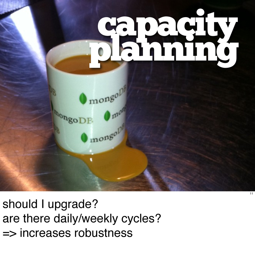 capacity planning 11 should I upgrade? are ther...