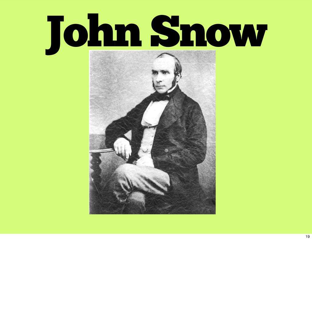 John Snow 19