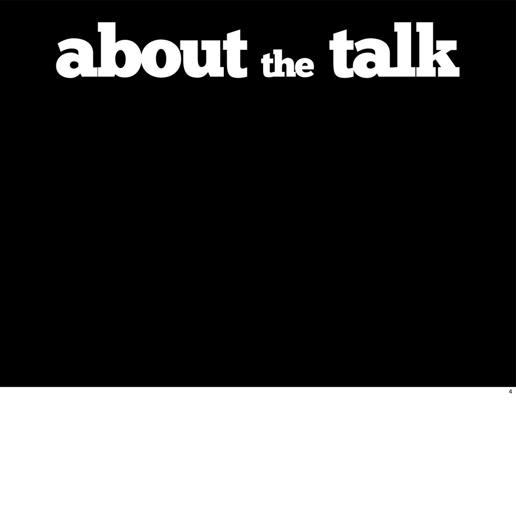 about the talk 4