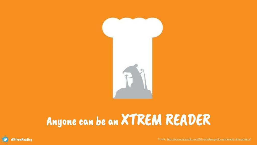 Anyone can be an XTREM READER Credit : http://w...