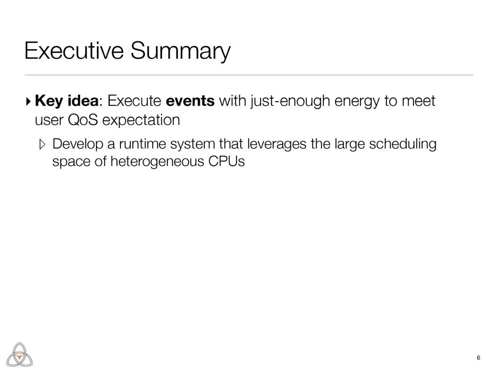 ▸ Key idea: Execute events with just-enough ene...