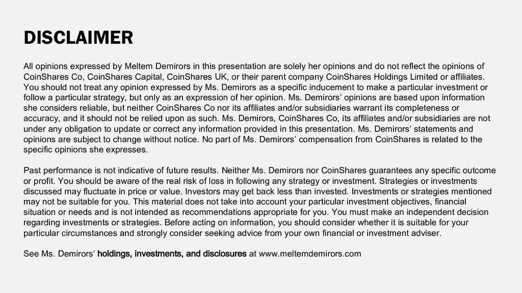 DISCLAIMER All opinions expressed by Meltem Dem...