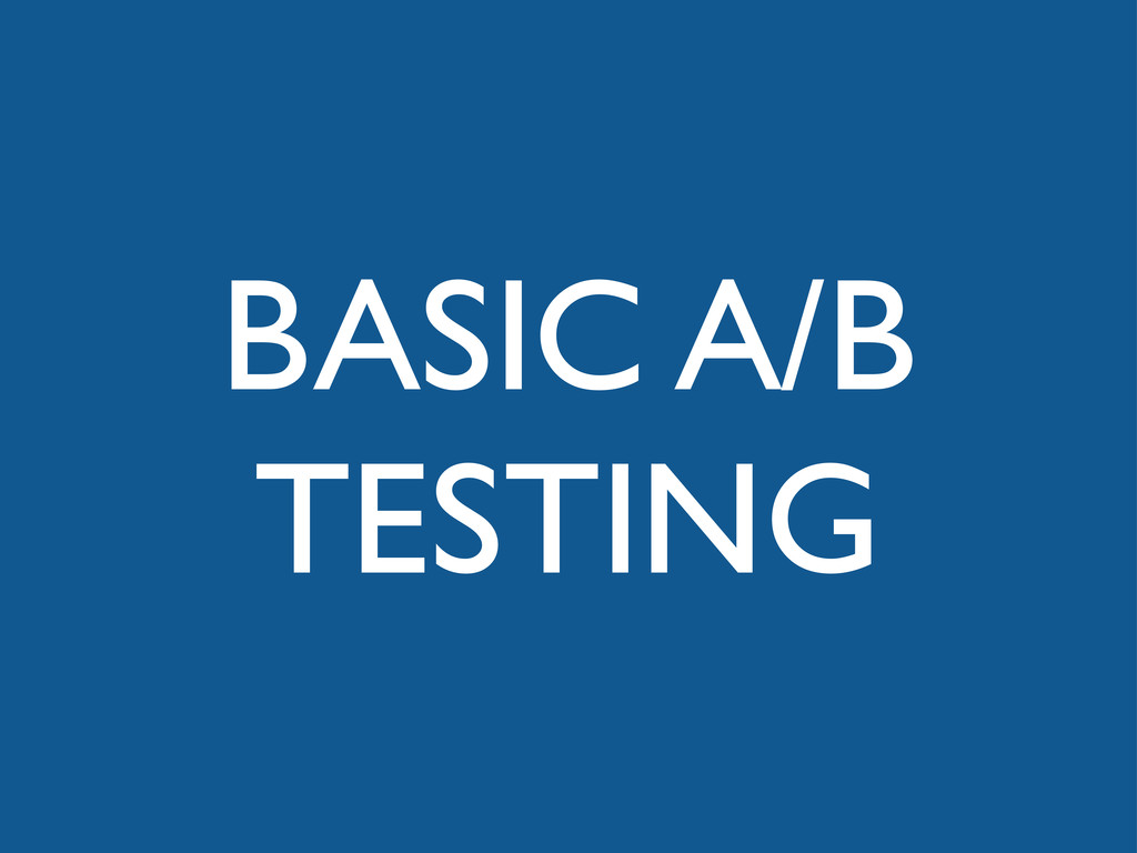 BASIC A/B TESTING