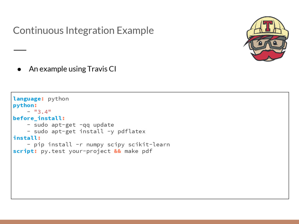 Continuous Integration Example language: python...