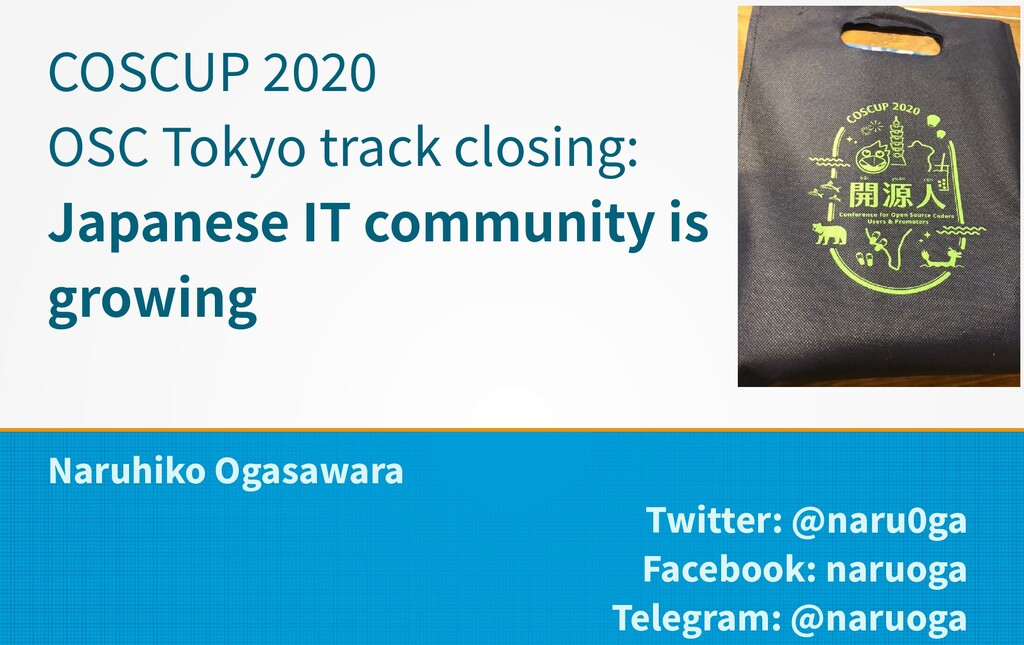 COSCUP 2020 OSC Tokyo track closing: Japanese I...