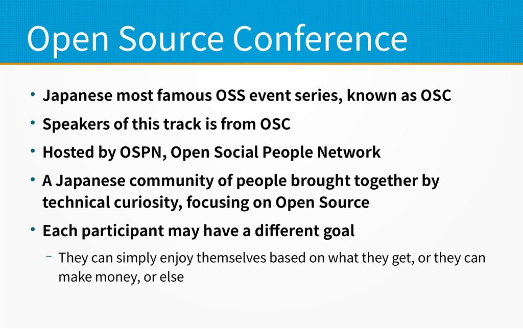 Open Source Conference ● Japanese most famous O...