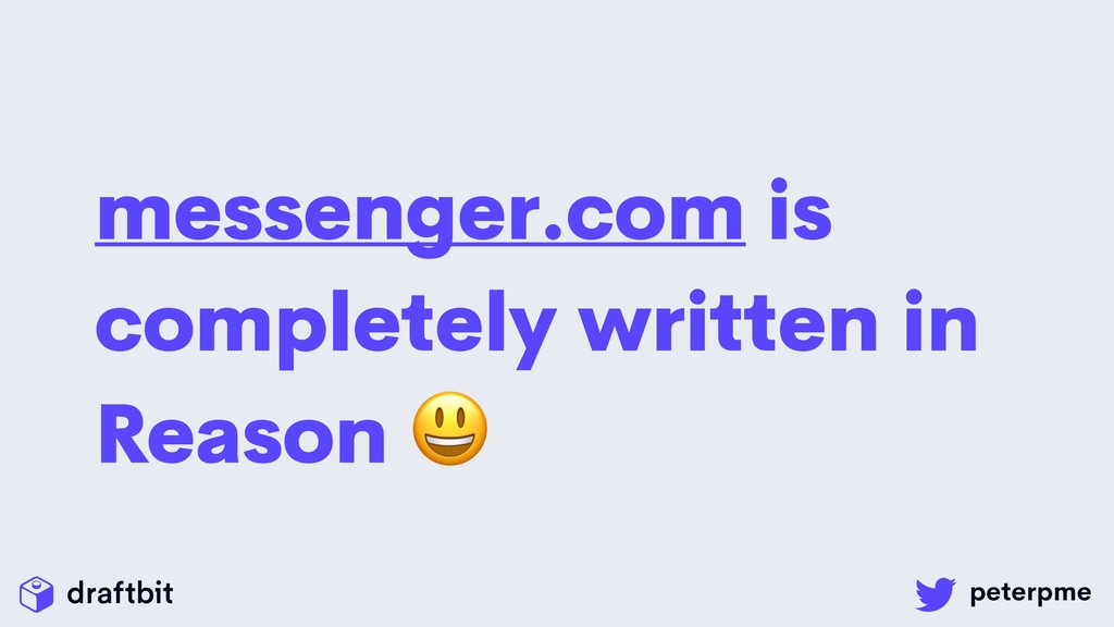 messenger.com is completely written in Reason
