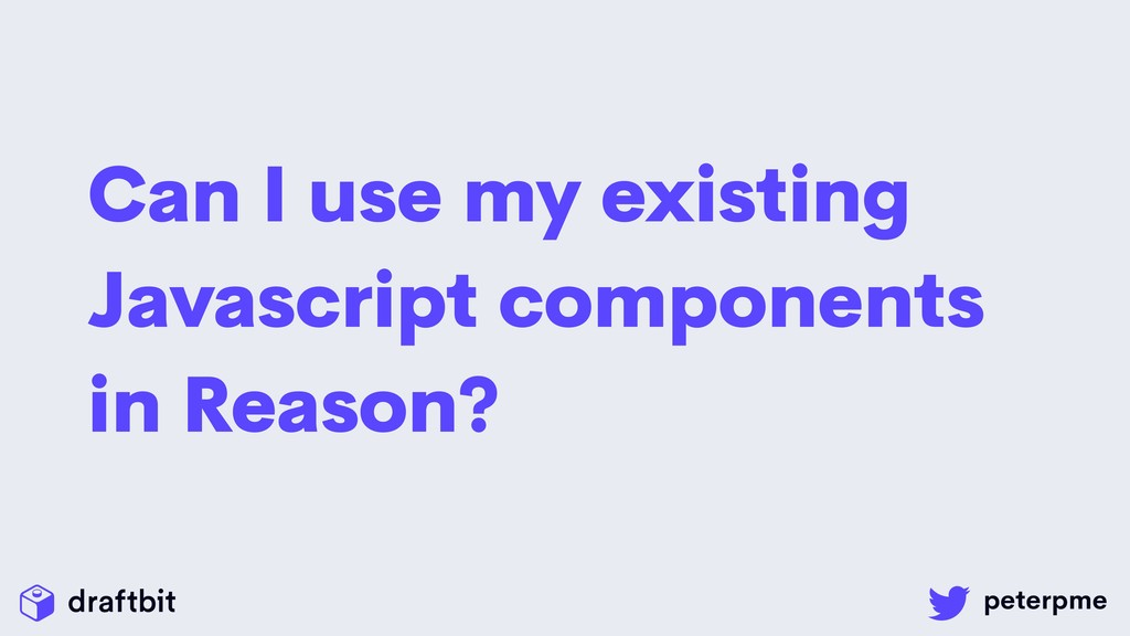 Can I use my existing Javascript components in ...